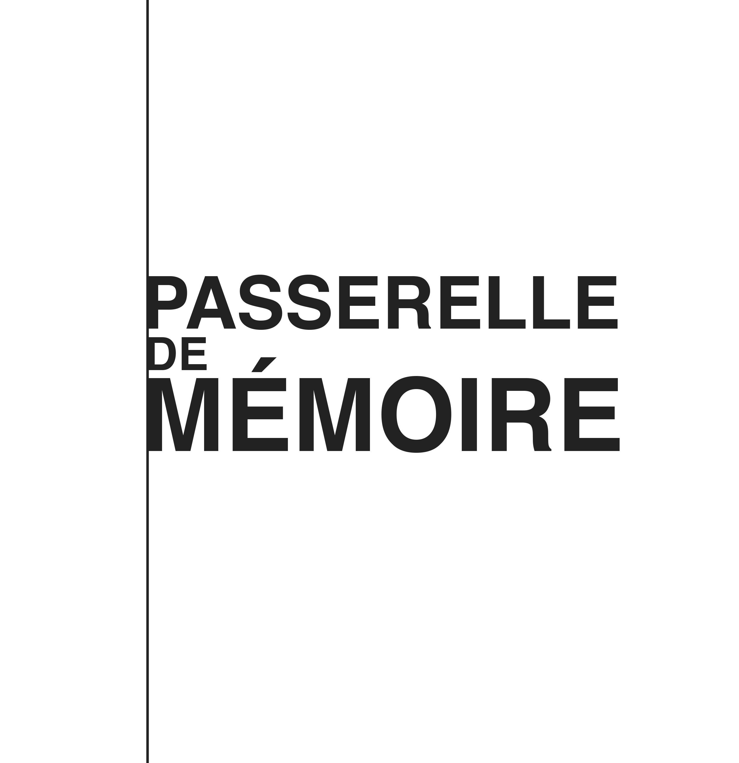 Passerelle de Mémoire